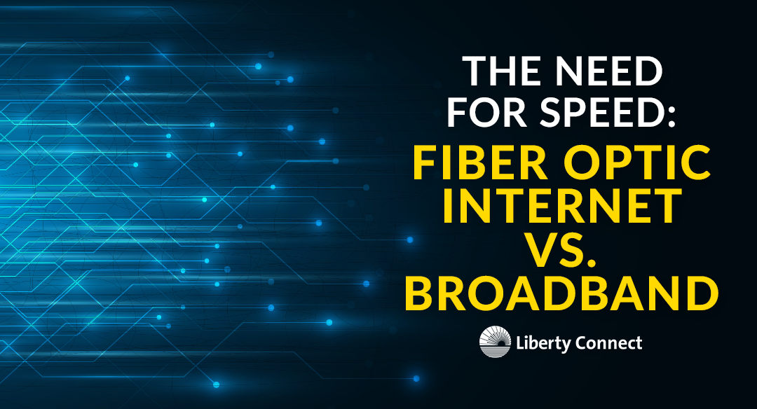 Making the Right Decision: Broadband versus Fiber Optic Internet
